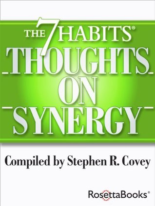 The 7 Habits Thoughts on Synergy