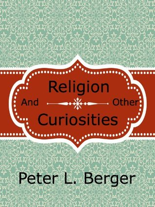 Religion and Other Curiosities