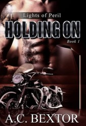 Holding On (Lights of Peril, #1) Pdf Book