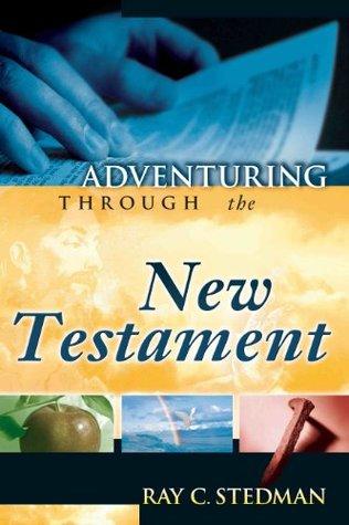 Adventuring Through the New Testament