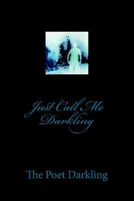 Just Call Me Darkling