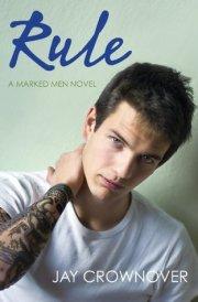 Rule (Marked Men, #1)