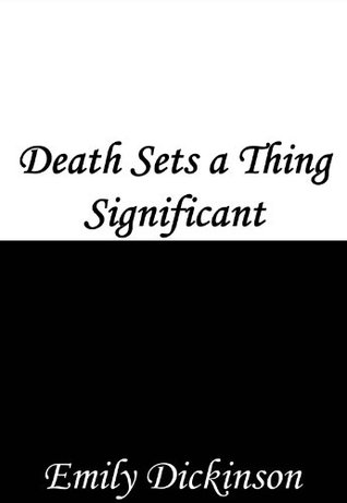 Death Sets a Thing Significant