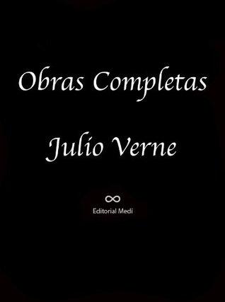 Obras Completas de Julio Verne 4 (La Vuelta al Mundo en 80 Días, Viaje al Centro de la Tierra, La Isla Misteriosa, FRRITT-FLACC, La Esfinge de los Hielos)