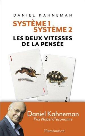 Système 1 / Système 2: Les deux vitesses de la pensée (ESSAIS)