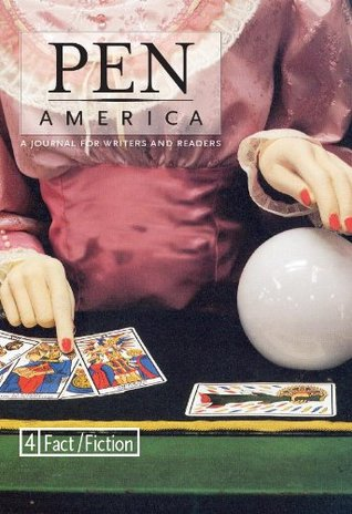PEN America Issue 4: Fact/Fiction