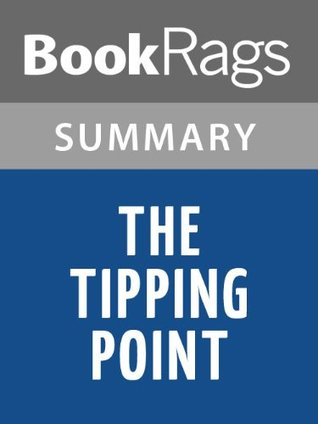 The Tipping Point by Malcolm Gladwell   Summary & Study Guide
