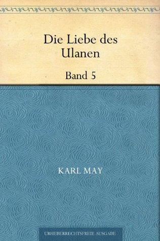 Die Liebe des Ulanen Band 5
