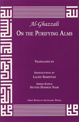 On the Purifying Alms (Great Books of the Islamic World)