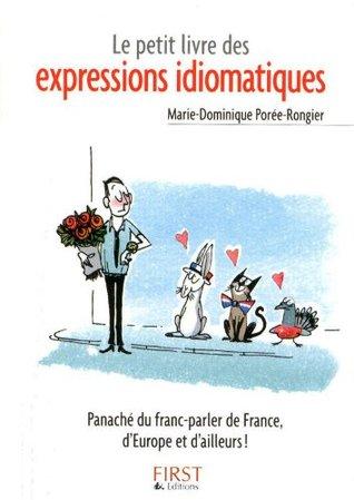 Petit livre de - Les expressions idiomatiques (Le petit livre)