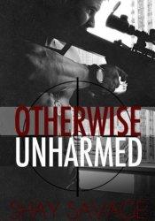 Otherwise Unharmed (Evan Arden, #3) Pdf Book