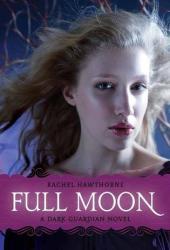 Full Moon (Dark Guardian, #2) Pdf Book