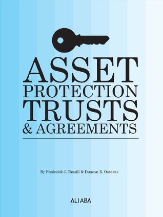 Asset Protection Trusts and Agreements