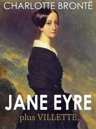 Jane Eyre, plus Villette