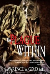 The Plague Within (Brier Hospital, #5)
