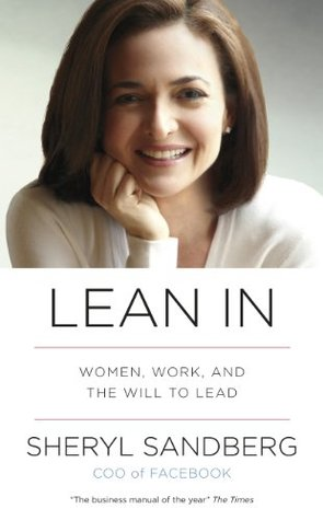 lean in-women, work and the will to lead-marketing, creativity books-www.ifiweremarketing.com