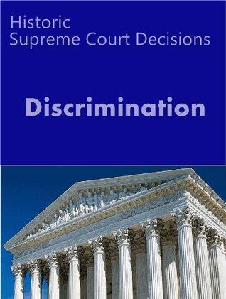 Historic Supreme Court Cases on Discrimination