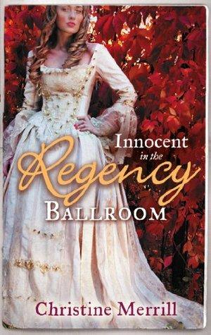 Innocent in the Regency Ballroom (Belston & Friends #1-2)