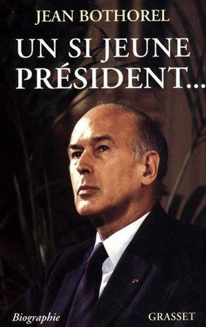 Un si jeune président... (Littérature)
