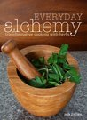 Everyday Alchemy: Transformative Cooking With Herbs