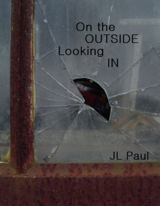 On the Outside Looking In (Wrong Reasons #3)
