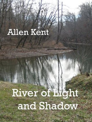 River of Light and Shadow
