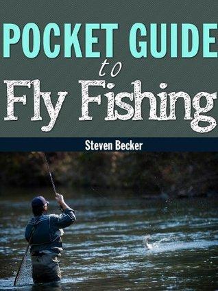 Fly Fishing Field Guide