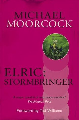 Elric: Stormbringer! (Elric Chronological Order, #6)