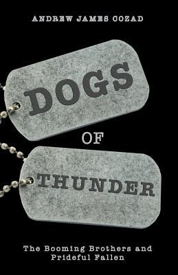 Dogs of Thunder: The Booming Brothers and Prideful Fallen