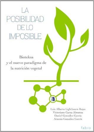 La Posibilidad de lo Imposible