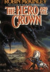 The Hero and the Crown (Damar, #2) Pdf Book