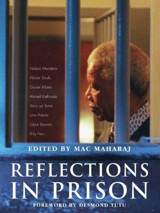 Reflections in Prison (Robben Island Memories Series)