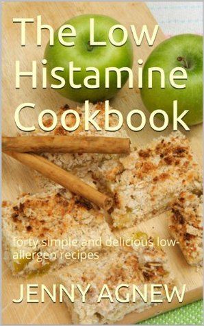 The Low Histamine Cookbook