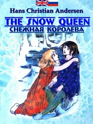 The Snow Queen (Read Russian along your kids Book 1)
