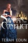 Sworn to Conflict