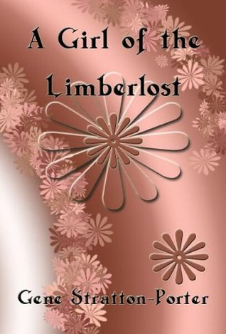 A Girl of the Limberlost (Limberlost, #2)