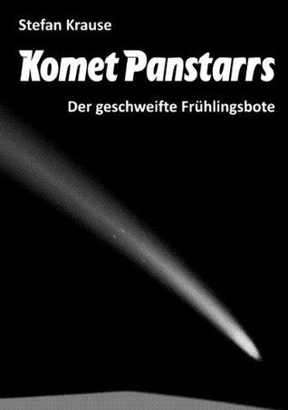 Komet Panstarrs: Der geschweifte Frühlingsbote