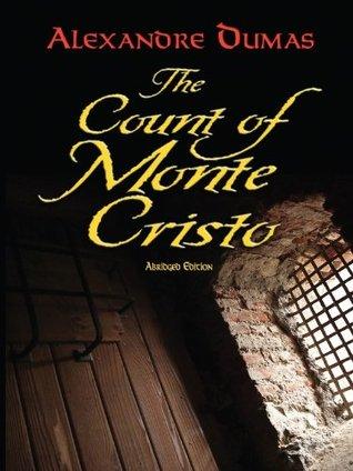 The Count of Monte Cristo: Abridged Edition (Dover Books on Literature & Drama)