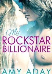 My Rockstar Billionaire Pdf Book