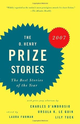 The O. Henry Prize Stories 2007