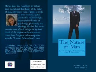 The Nature of Man: Psychology, Philosophy, and Theology