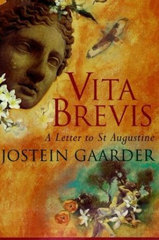 Vita Brevis: A Letter to St Augustine Book Pdf ePub
