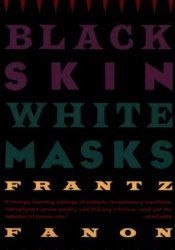 Black Skin, White Masks Pdf Book