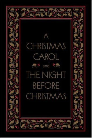 A Christmas Carol and The Night Before Christmas