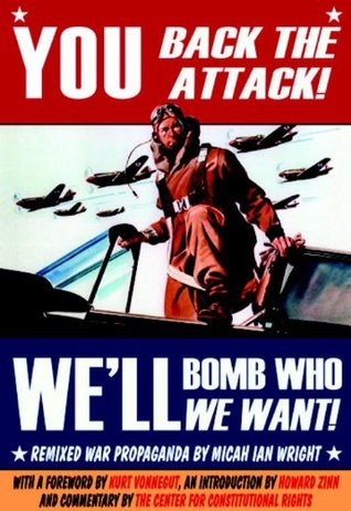 You Back the Attack! We'll Bomb Who We Want!: Remixed War Propaganda