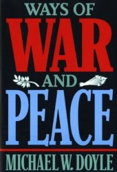 Ways of War & Peace: Realism, Liberalism, & Socialism