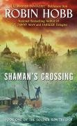Shaman's Crossing (Soldier Son, #1)