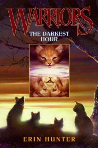 The Darkest Hour (Warriors, #6) Book Pdf ePub