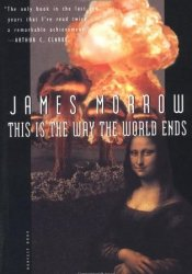 This Is the Way the World Ends Pdf Book