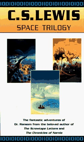 Space Trilogy: Out of the Silent Planet / Perelandra / That Hideous Strength